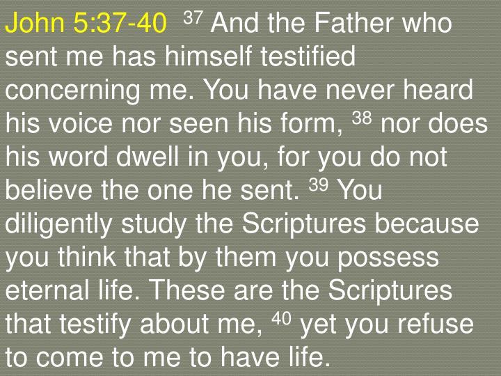 John 5:37-40
