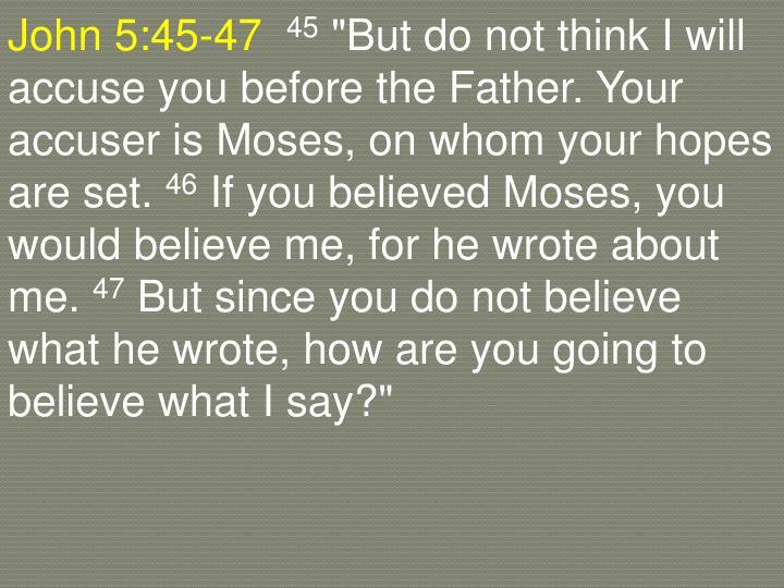 John 5:45-47