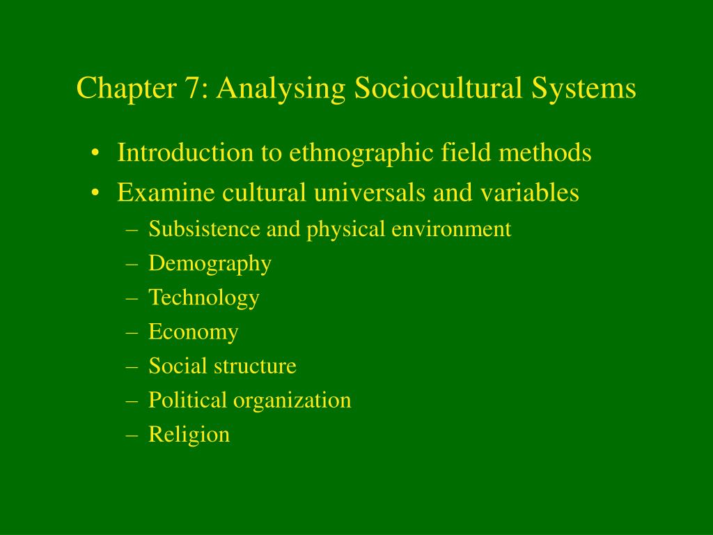 Chapter 7: Analysing Sociocultural Systems