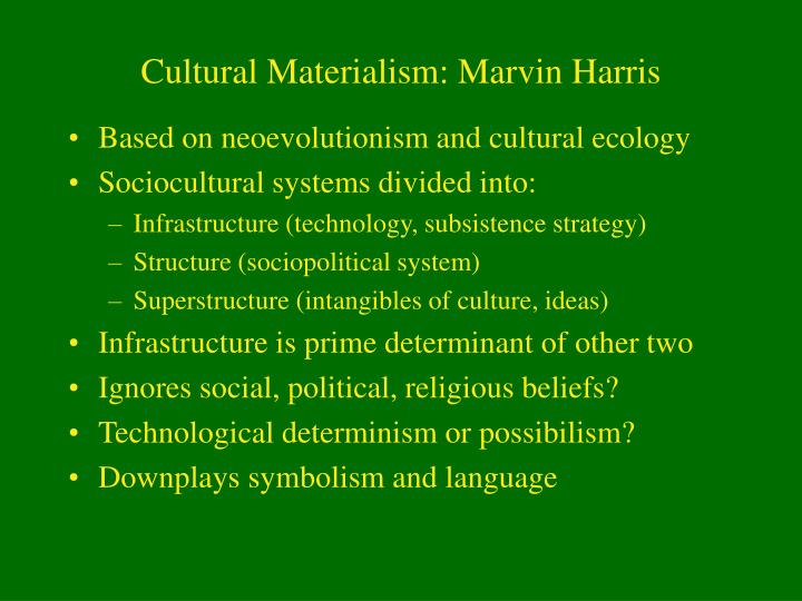 Cultural materialism marvin harris