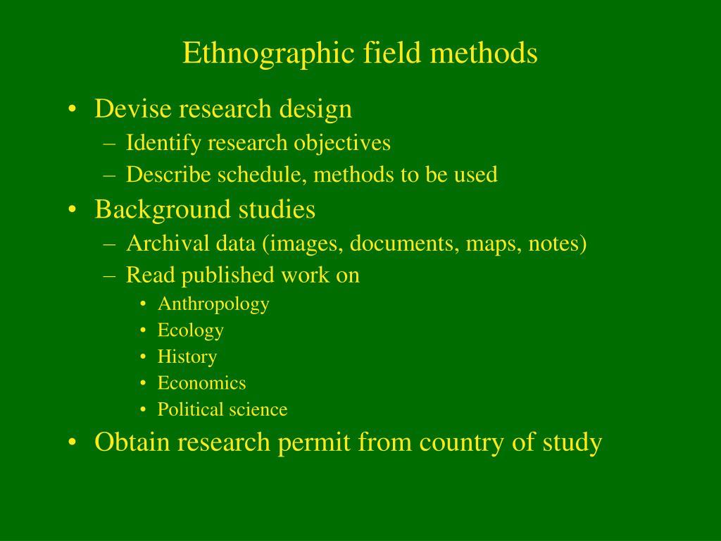Ethnographic field methods