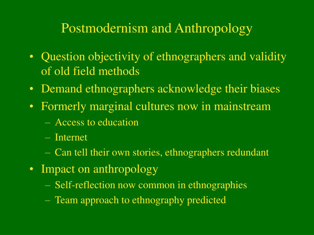 Postmodernism and Anthropology