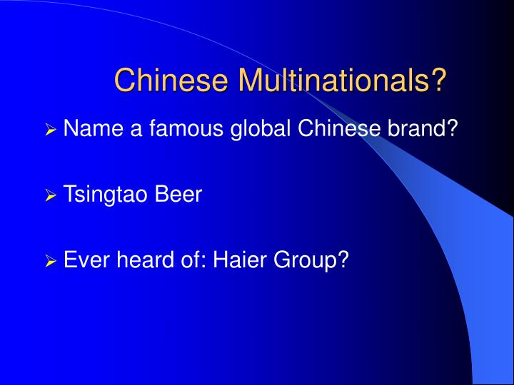 Chinese Multinationals?