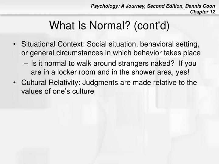What Is Normal? (cont'd)