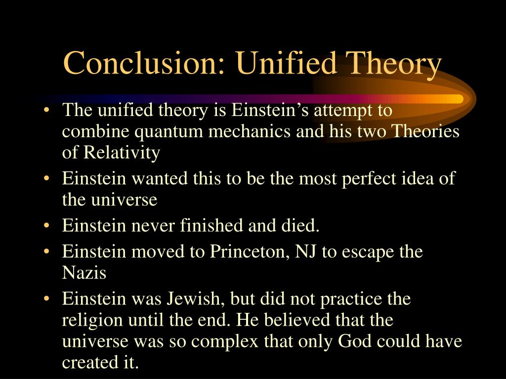 Conclusion: Unified Theory