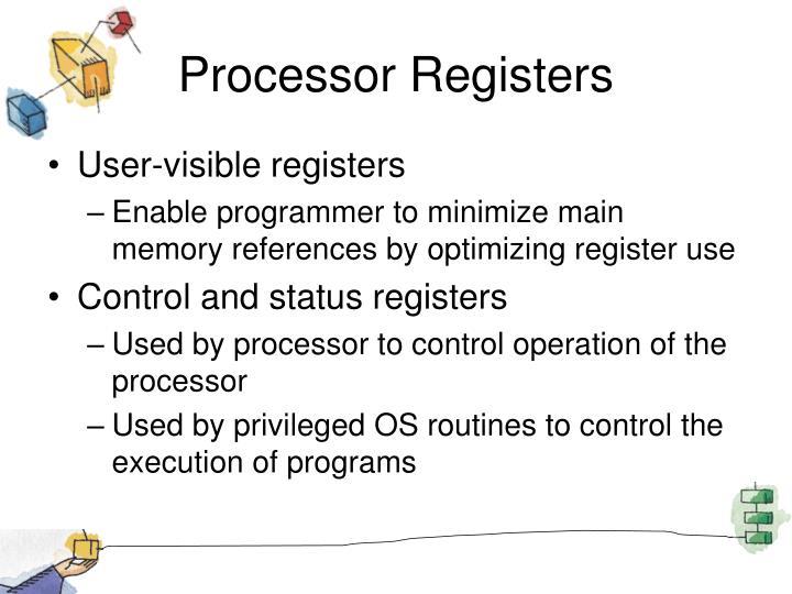 Processor Registers