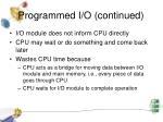 programmed i o continued