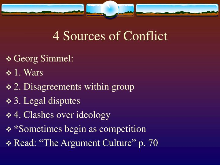 4 Sources of Conflict