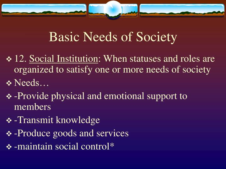 Basic Needs of Society