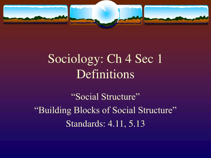 Sociology ch 4 sec 1 definitions