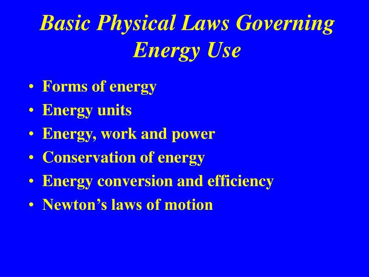 Basic physical laws governing energy use