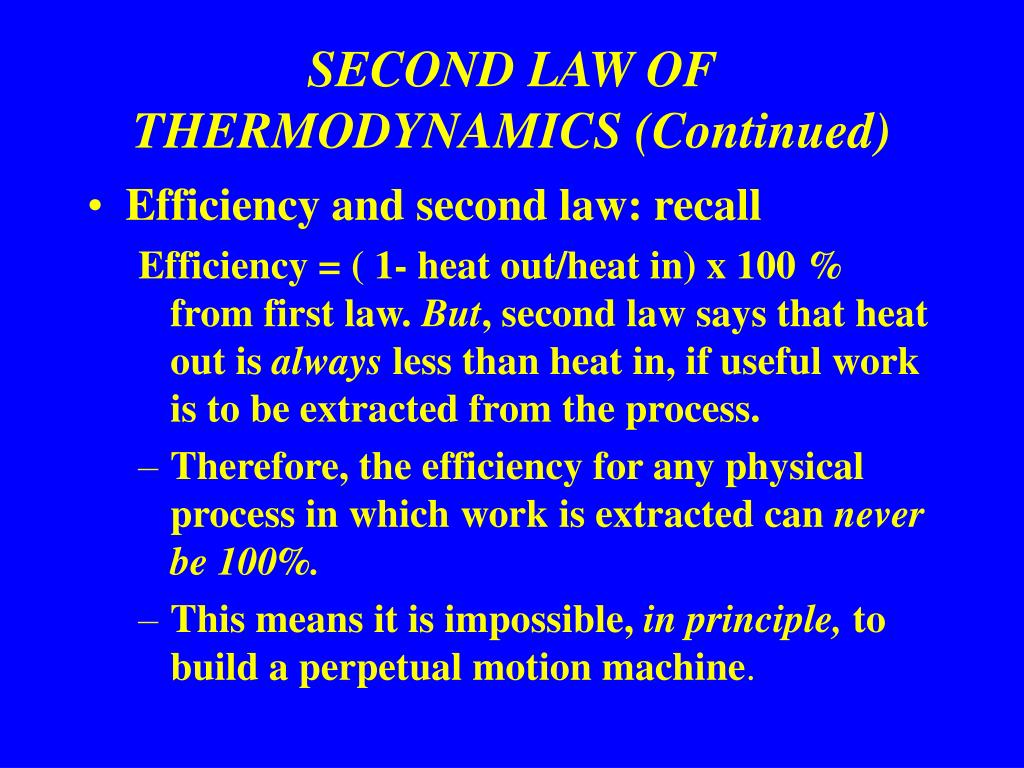 SECOND LAW OF THERMODYNAMICS (Continued)