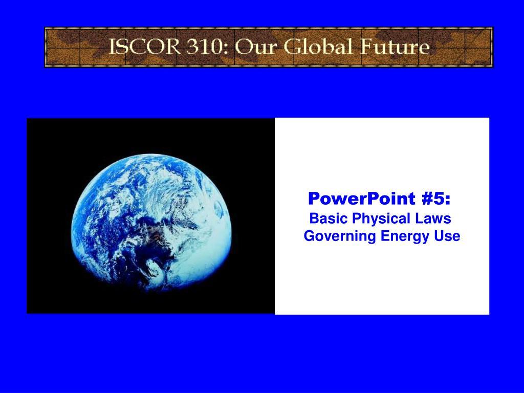 PowerPoint #5: