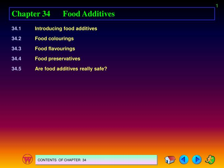 Chapter 34Food Additives