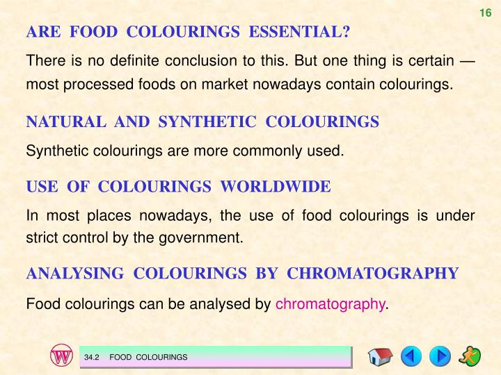 ARE  FOOD  COLOURINGS  ESSENTIAL?