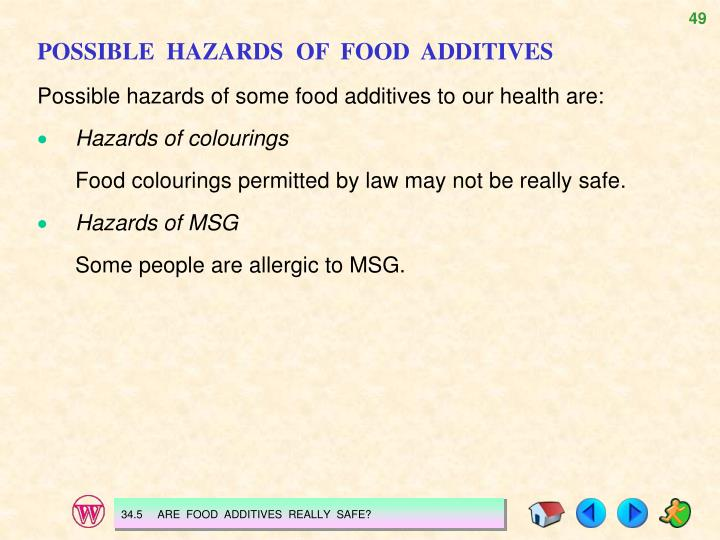POSSIBLE  HAZARDS  OF  FOOD  ADDITIVES