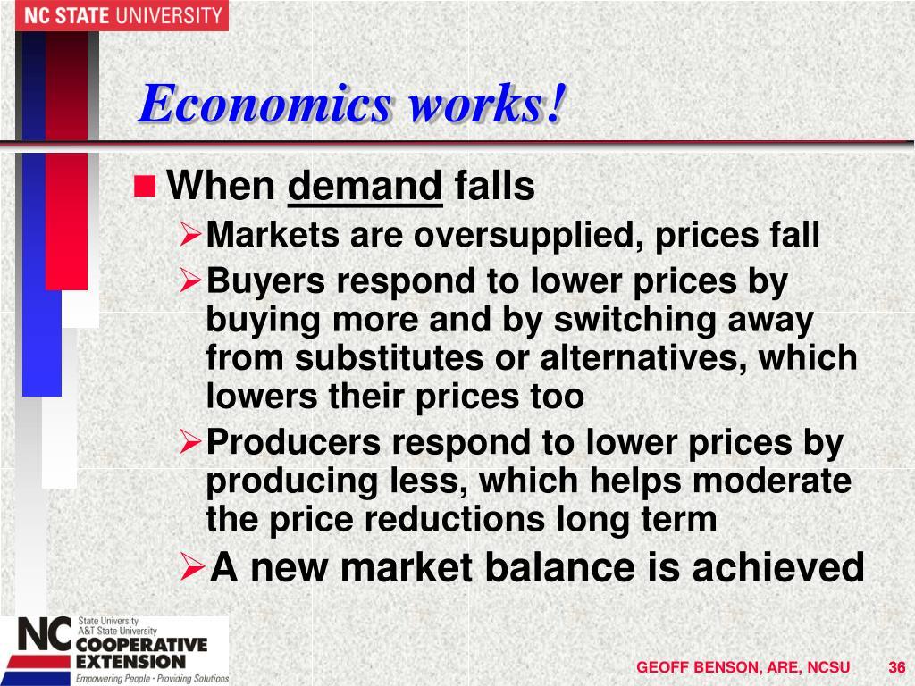 Economics works!
