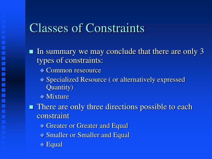 Classes of Constraints