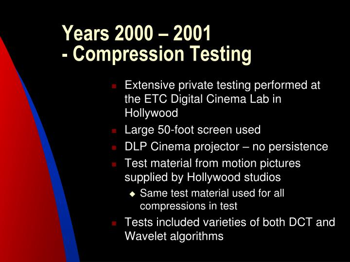 Years 2000 2001 compression testing
