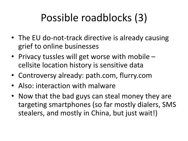 Possible roadblocks (3)