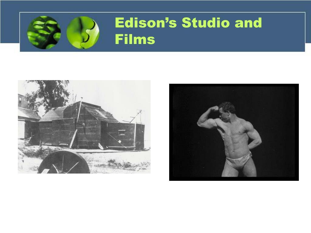 Edison's Studio and Films