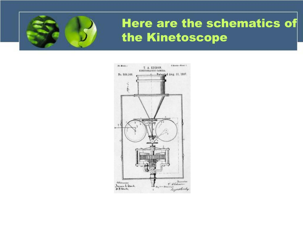 Here are the schematics of the Kinetoscope