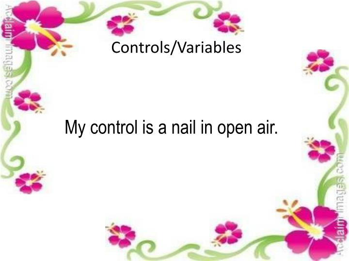 Controls/Variables