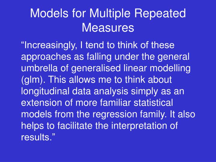 Models for Multiple Repeated Measures