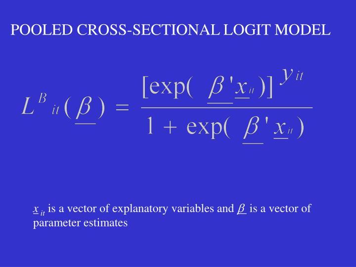 POOLED CROSS-SECTIONAL LOGIT MODEL