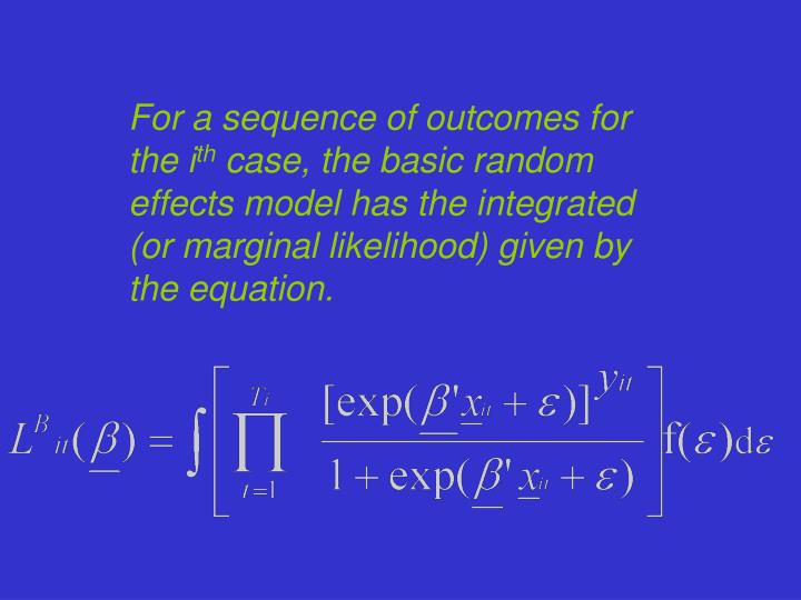 For a sequence of outcomes for the i