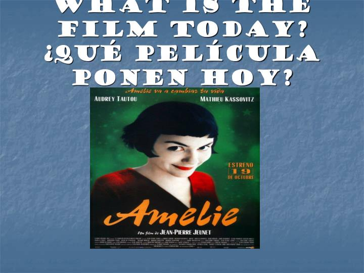 What is the film today qu pel cula ponen hoy l.jpg