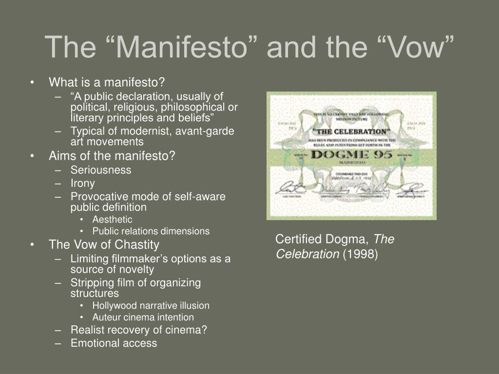 "The ""Manifesto"" and the ""Vow"""
