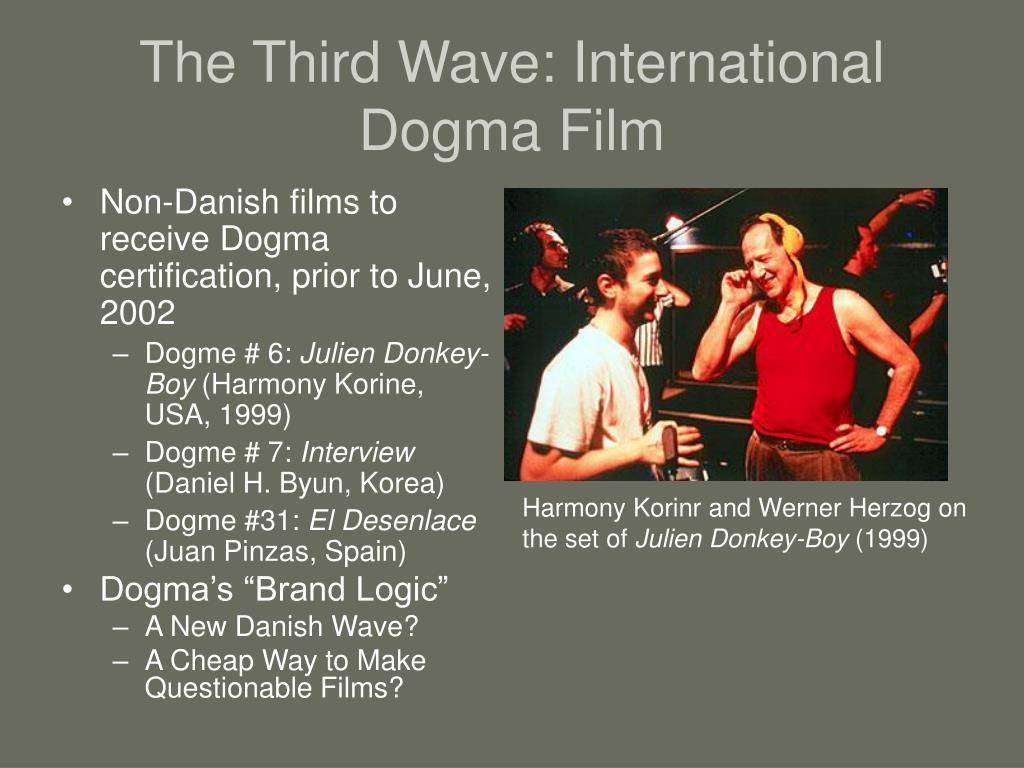 The Third Wave: International Dogma Film