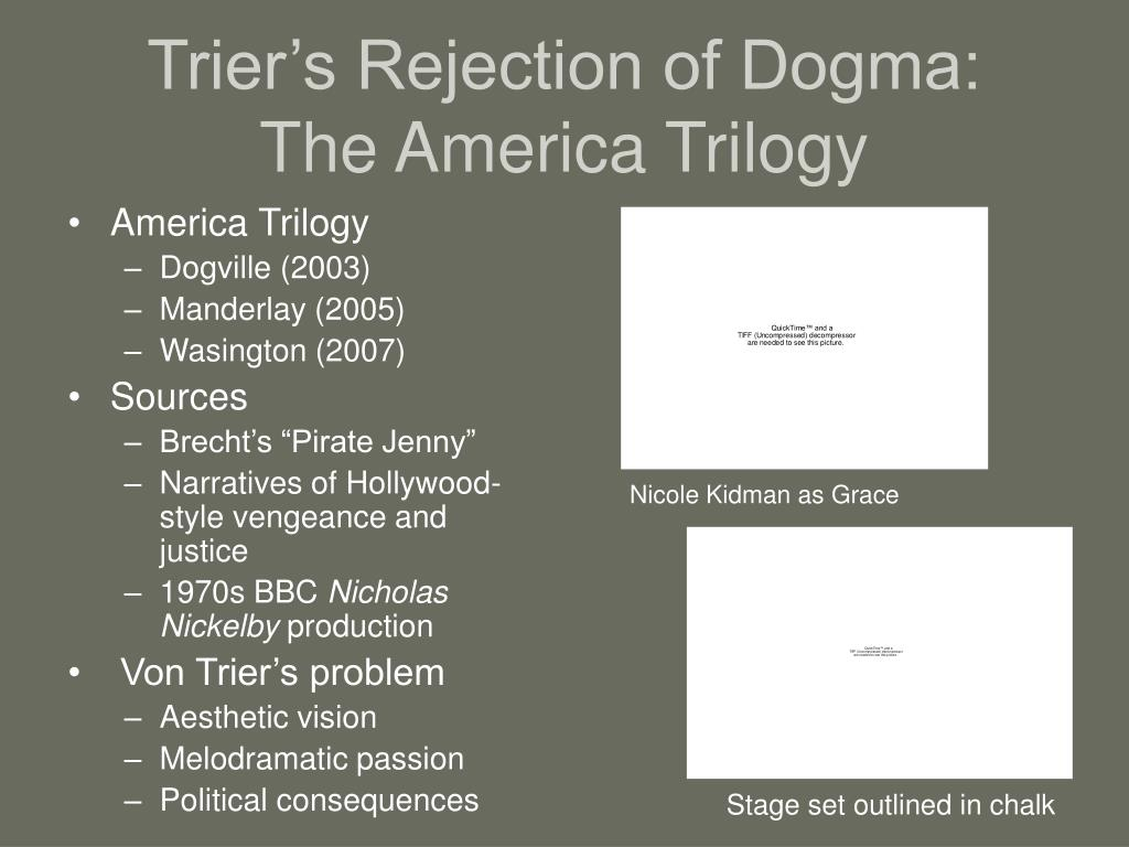 Trier's Rejection of Dogma: