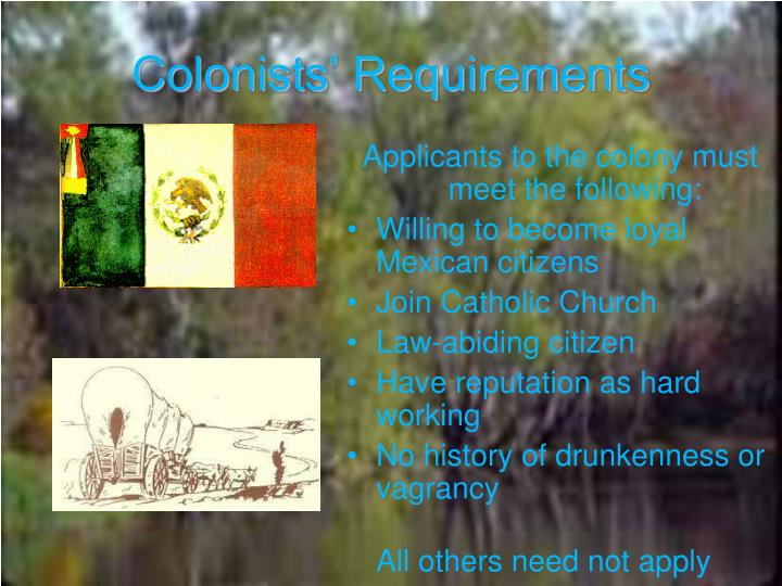 Colonists' Requirements