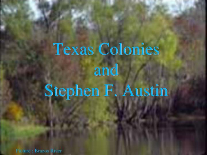Texas colonies and stephen f austin