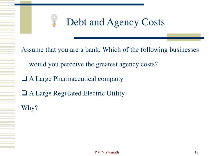 Debt and Agency Costs