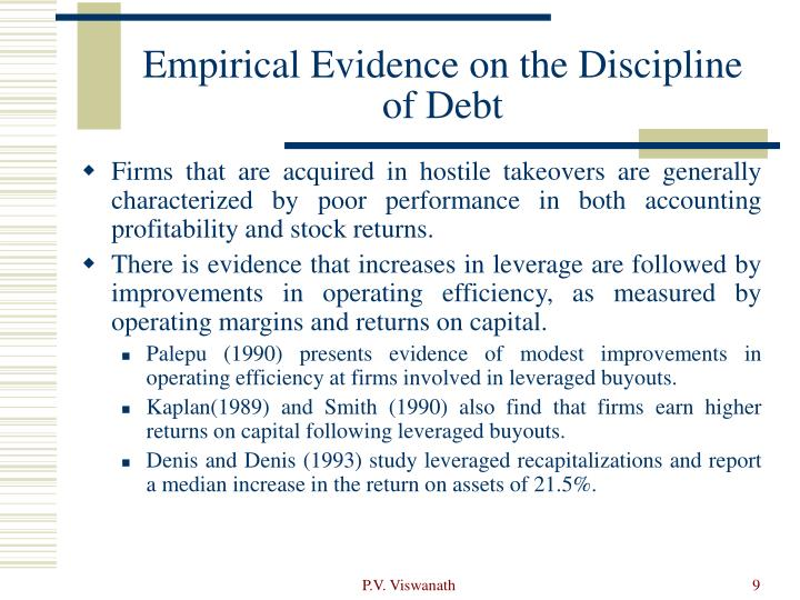 Empirical Evidence on the Discipline of Debt