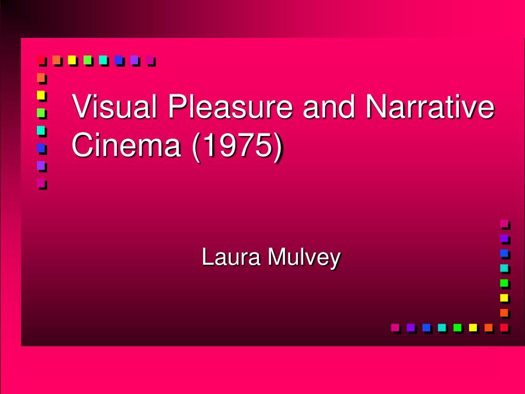 Visual Pleasure and Narrative Cinema (1975)