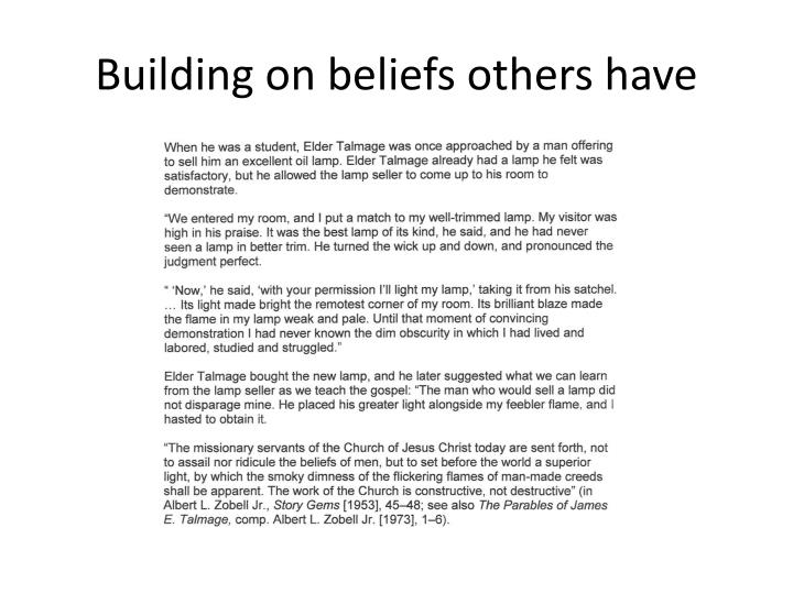 Building on beliefs others have