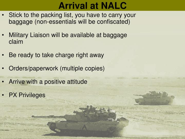 Arrival at NALC