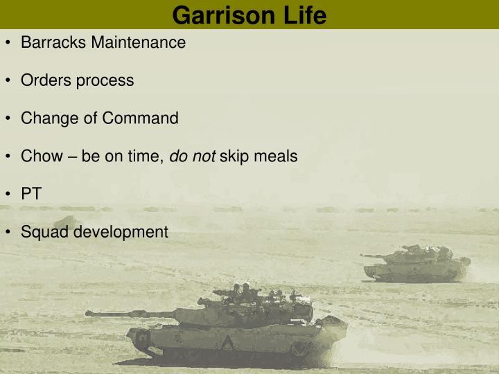 Garrison Life