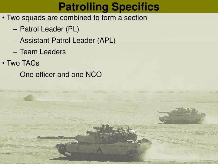 Patrolling Specifics