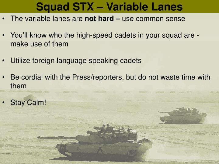Squad STX – Variable Lanes