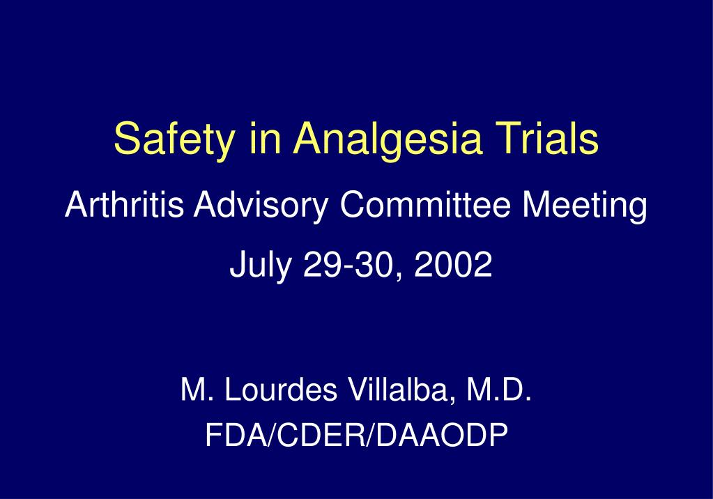 Safety in Analgesia Trials