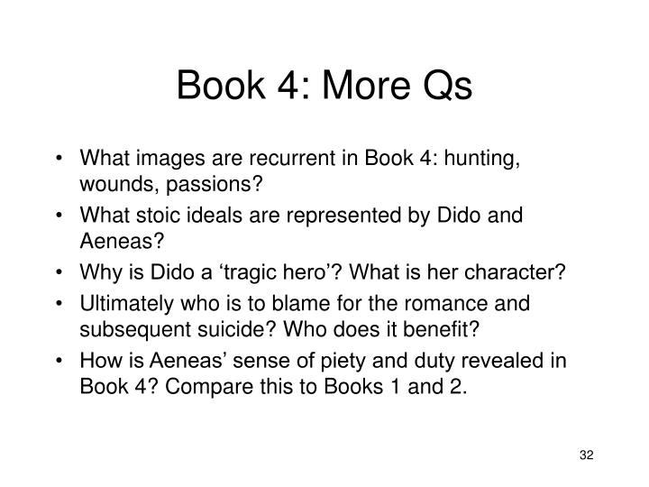 Book 4: More Qs