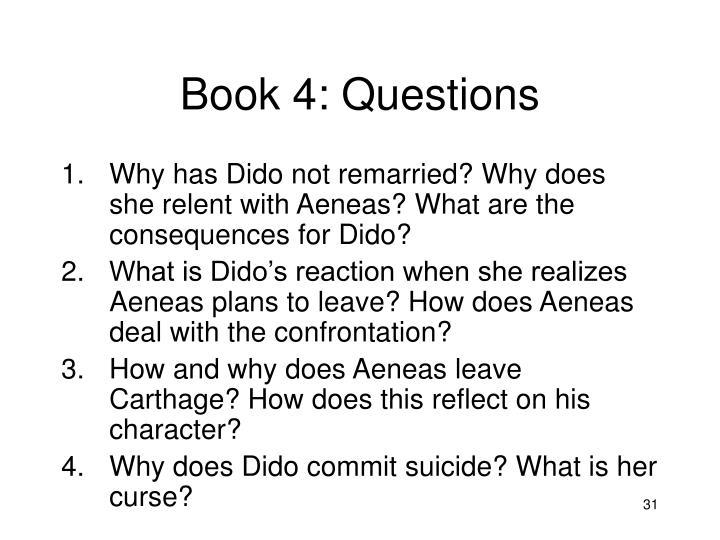 Book 4: Questions