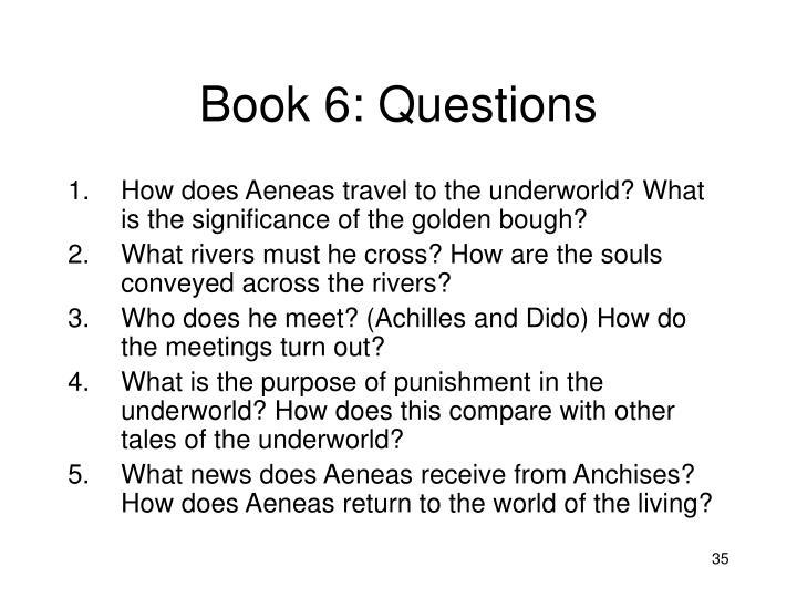 Book 6: Questions
