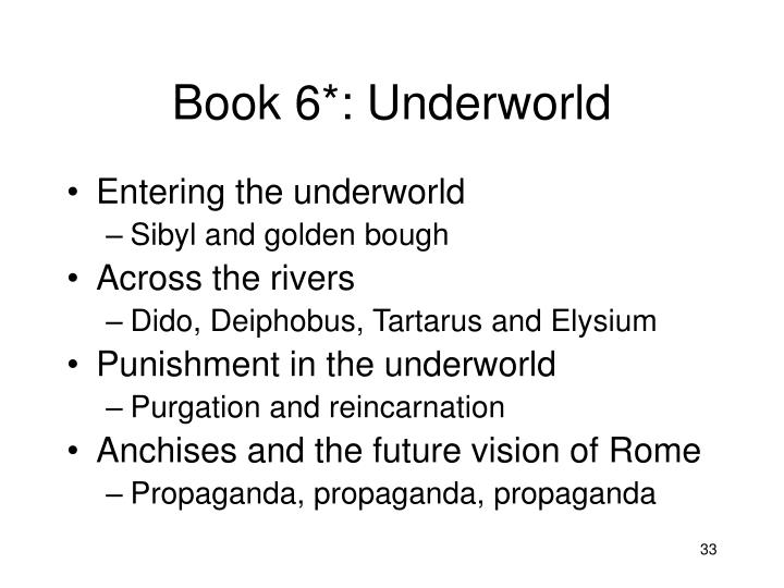 Book 6*: Underworld