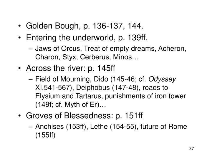 Golden Bough, p. 136-137, 144.